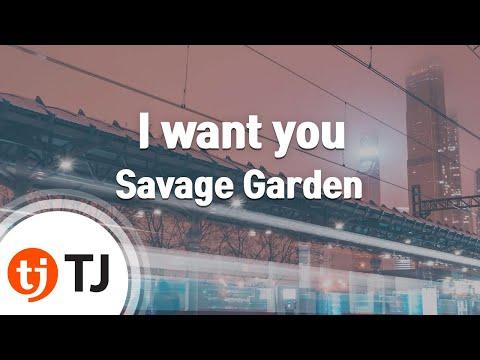 [TJ노래방] I want you - Savage Garden / TJ Karaoke