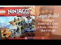 Let's Build - LEGO Ninjago Samurai X Cave Chaos Set #70596 - Part 1