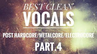Скачать Best Clean Vocals In Post Hardcore Metalcore Electrocore Part 4