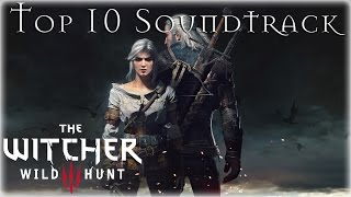 The Witcher 3: Wild Hunt - Top 10 Soundtrack