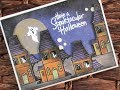 Happy Day Series / Using What's In Our Stash / Stampendous Spooky House / C&CT