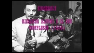 SINCERELY -  RICCARDO RAUCHI E IL SUO COMPLESSO 1958