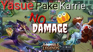 Karrie Yasue No Damage !? [Mobile Legends : Bang Bang]