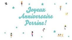 ♫ Joyeux Anniversaire Perrine! ♫