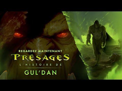 Vidéo Présages – Gul'dan (FR) World of Warcraft