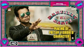 Bareilly Ki Barfi | Making of Pritam Vidrohi's Character | Ayushmann Khurrana & Rajkummar Rao