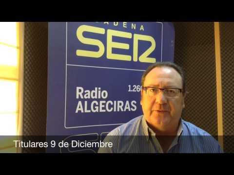 Titulares 9 de Diciembre, Hoy por Hoy Campo de Gibraltar, Radio Algeciras, Cadena SER