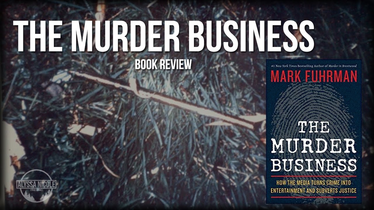 true crime book review Today i am reviewing the book the murder business: how the media turns crime into entertainment and subverts justice by mark fuhrman this was an amazing.