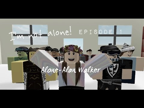 "Alone - Alan Walker | ""I'm not alone!"" ep 1"