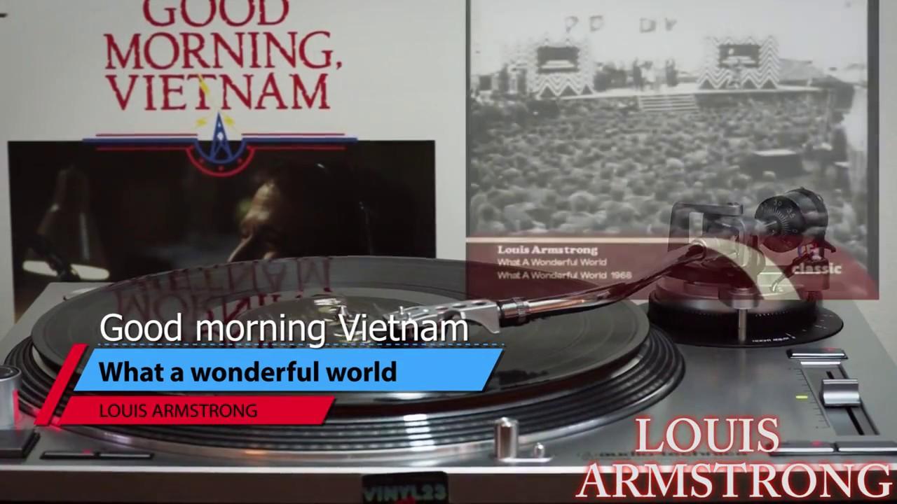 Good Morning Vietnam Playlist : What a wonderful world vinyl louis armstrong hd youtube