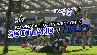 So what went on in Scotland v Italy The Squidge Report Six Nations 2020