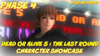 DEAD OR ALIVE 5 The Last Round Character Showcase -  PHASE 4 Full HD 1080p