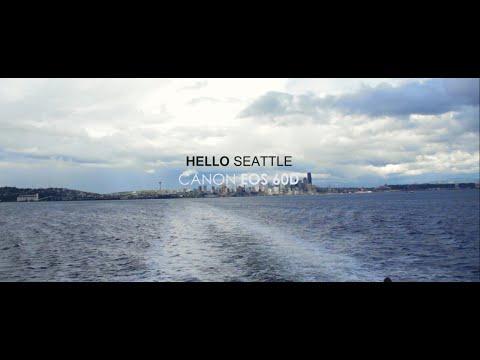 Hello Seattle [Canon 60D short film]