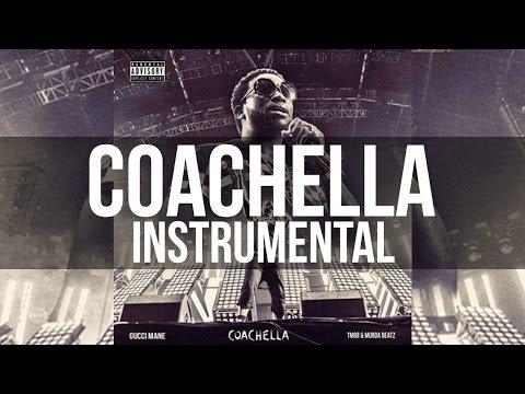 Gucci Mane - Coachella (Official Instrumental)