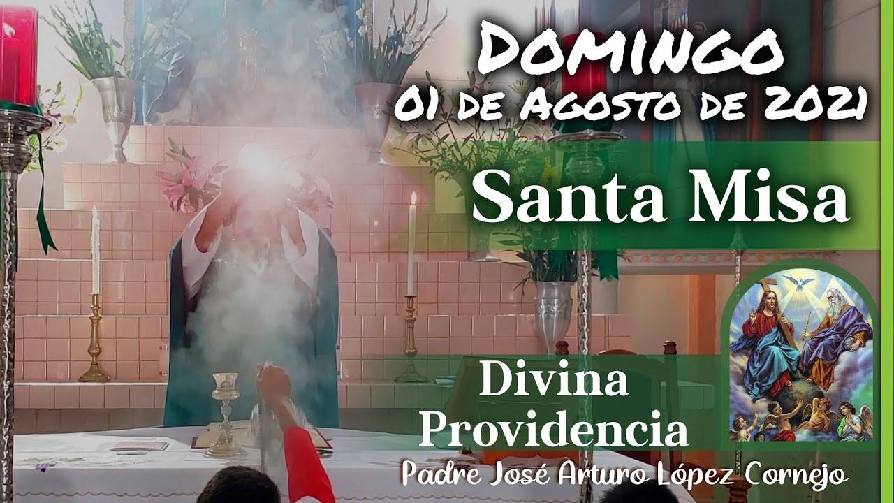 ✅ MISA DE HOY domingo 01 de Agosto 2021 - Padre Arturo Cornejo
