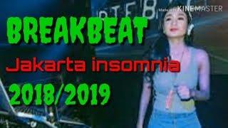 DJ JAKARTA INSOMNIA BREAKBEAT FULL VERSION 2018/2019