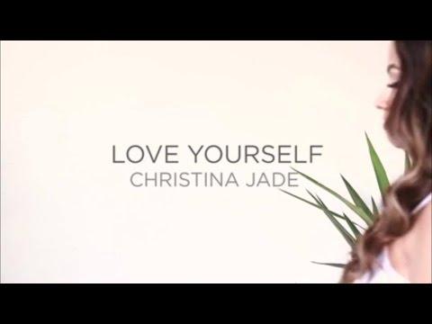 Love Yourself (Female Response) - Christina Jade
