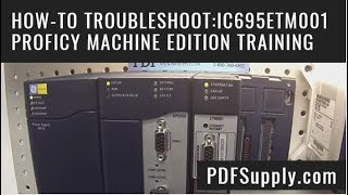 IC695ETM001 Ethernet Module How-to Troubleshoot GE Rx3i Proficy Machine Edition Training Video