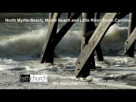 Faith Church North Myrtle Beach Little River Community-South Carolina-843-399-2273