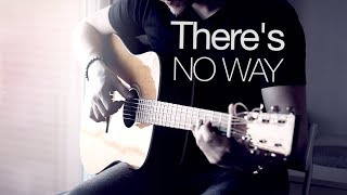Lauv (ft. Julia Michaels) - There's No Way | Fingerstyle Guitar Cover