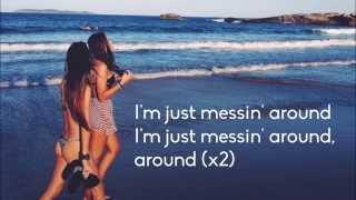 beach day im just messin around lyrics