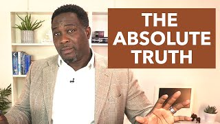 The Absolute Truth by Pastor King James