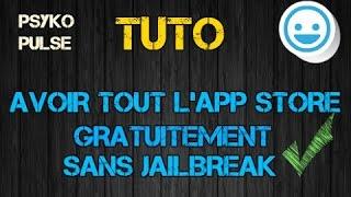 AVOIR TOUT L'APP STORE GRATUIT SANS JAILBREAK!!en6min