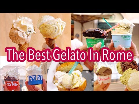 The BEST Gelato in Rome | My Top 5 Gelaterias in Roma!