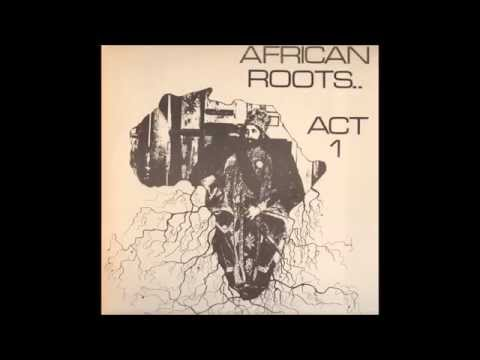 Bullwackies All Stars ‎- African Roots Act 1
