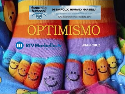 DESARROLLO HUMANO MARBELLA RADIO,  OPTIMISMO Juan Cruz
