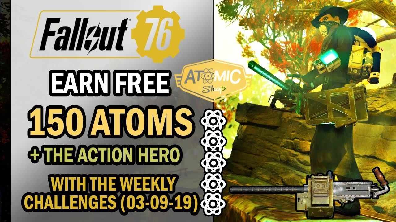 Fallout 76 - How to Earn 150 FREE ATOMS & The Action Hero  (03-September-2019) | Challenge Guide