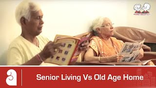 """there is no commonality between senior living and old age homes except one thing that in both cases, elders live there"", says ankur gupta, joint md, ashiana..."
