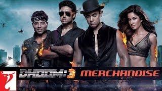 DHOOM:3 Merchandise