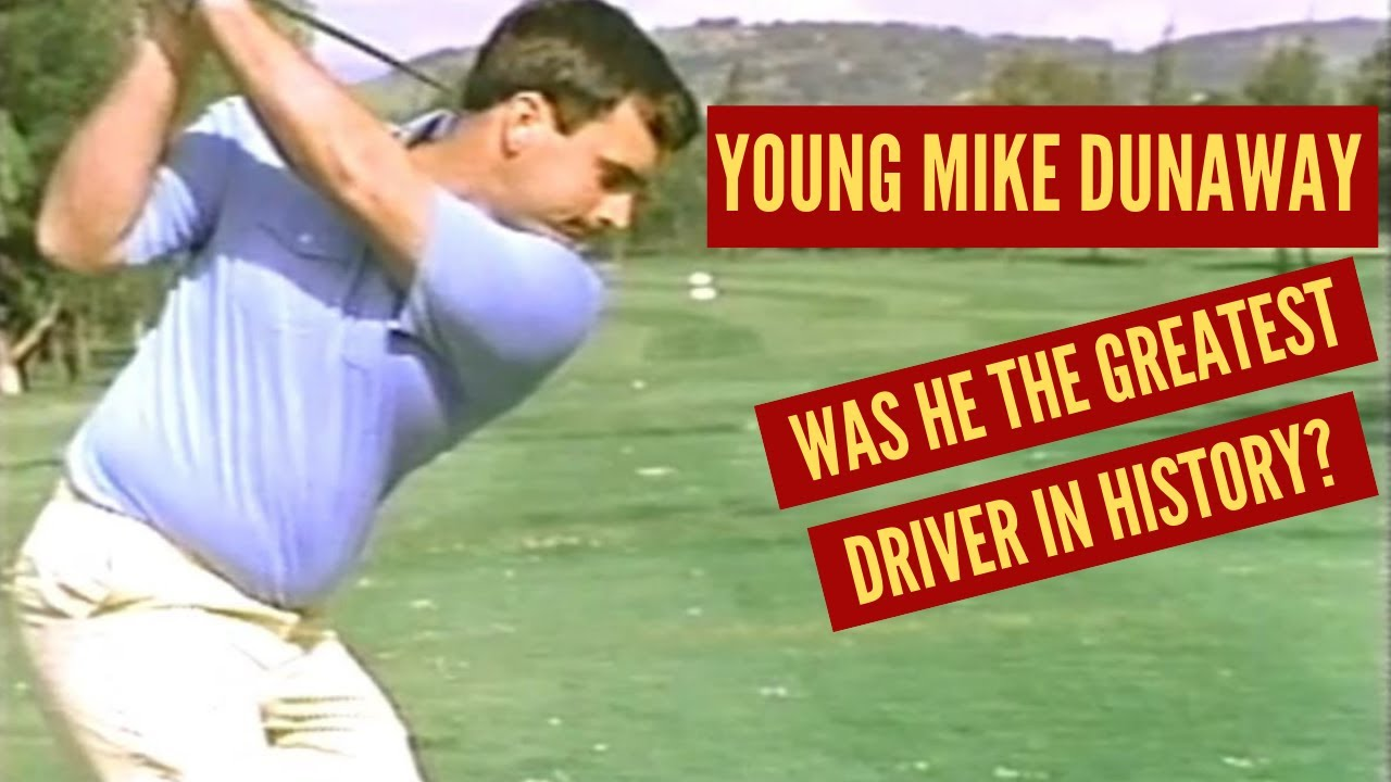 Download Young Mike Dunaway:  Greatest Driver in Golf History