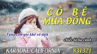 CÔ BÉ MÙA ĐÔNG 🎤 Karaoke California 831321 (HD)