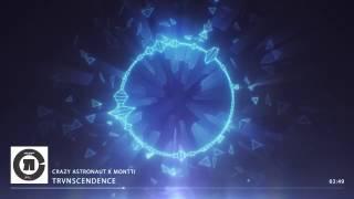 Crazy Astronaut X Montti - Trvnscendence