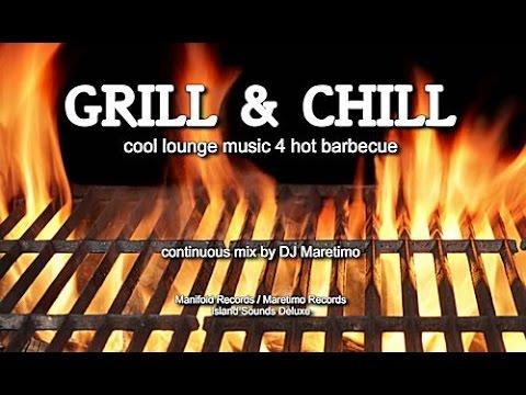 dj maretimo grill chill full album hd cool barbecue lounge music youtube. Black Bedroom Furniture Sets. Home Design Ideas