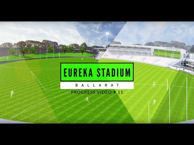 Eureka Stadium Update 11