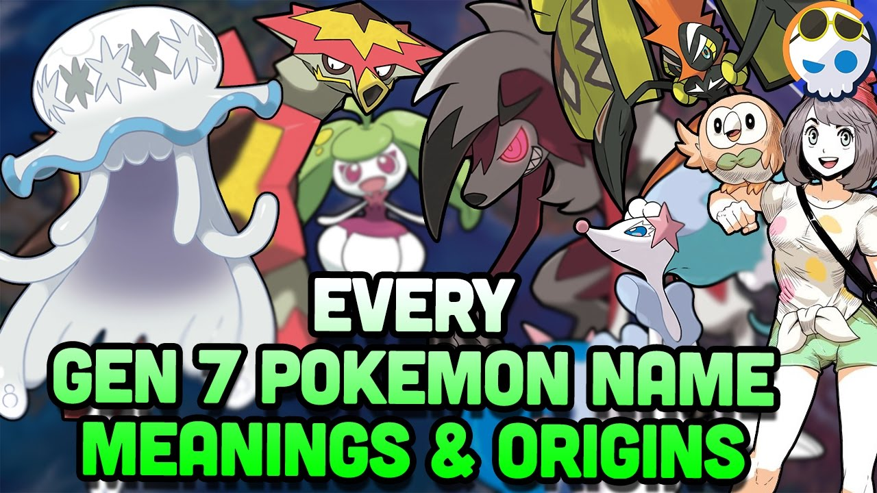 All pokemon name meanings from sun and moon gnoggin youtube buycottarizona Image collections
