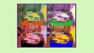 Makeup Application: Tips and Trick 2013 II Clothed For Winter Thumbnail