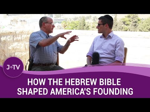 How the Hebrew Bible shaped America's founding | J-TV