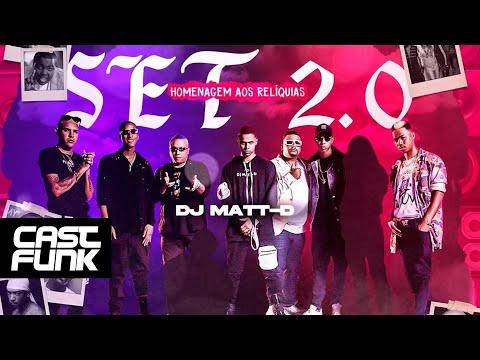 Set DJ Matt-D 2.0 - Homenagem aos Reliquias (Áudio Oficial)