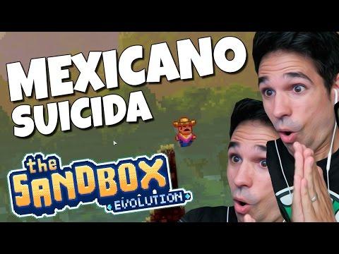 MEXICANO SUICIDA   The Sandbox Evolution