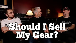 SHOULD I SELL MY GEAR?