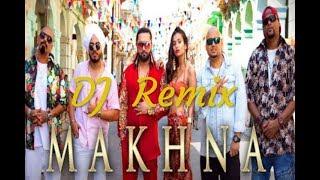 Dj Remix Makhna Song | Neha Kakkar, Honey Singh, Krishna