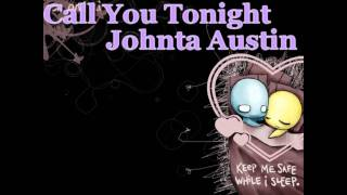 Call You Tonight - Johnta Austin