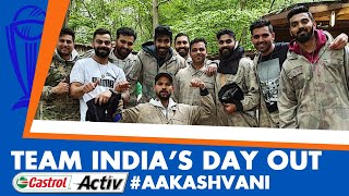 #CWC2019: How did TEAM INDIA spend their DAY OUT? Castrol Activ #AakashVani