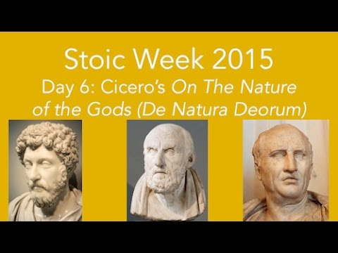 Stoic Week 2015 - Day 6:  Cicero's On the Nature of the Gods (De Natura Deorum)