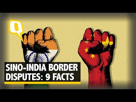 9 Things to Know About India and China's Border Disputes - The Quint