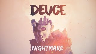 Deuce - Nightmare (Lyric)